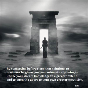 Dreaming does represent an open channel through which the material ...