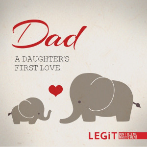 Dad - a daughter's first love....Reminds me of the stuffed elephants ...