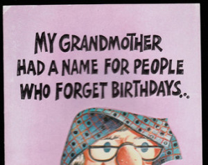 ... Funny Humor, embossed, unused old stock, BELATED BIRTHDAY Grandma with