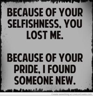 Ungrateful Selfish People Quotes Selfishness qu