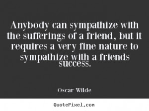 ... friends success oscar wilde more friendship quotes life quotes love