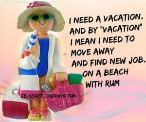 82255-I-Need-A-Vacation.jpg