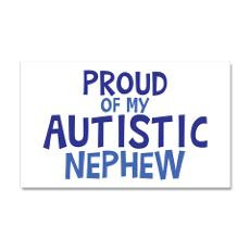 Proud Of My Autistic Nephew 35x21 Wall Decal