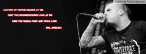 Phil Anselmo Quotes