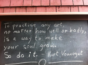 ... is a way to make your soul grow so do it kurt vonnegut # art # quotes
