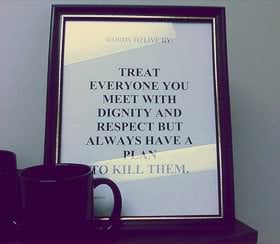 Dignity Quotes & Sayings