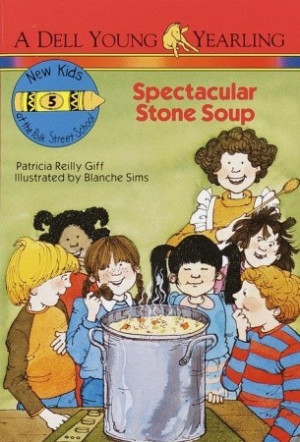 "Start by marking ""Spectacular Stone Soup"" as Want to Read:"