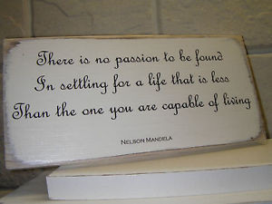 Details about Shabby Chic Nelson Mandela Quote. Sign, Plaque. Solid ...