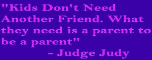 your parent, not your friend!