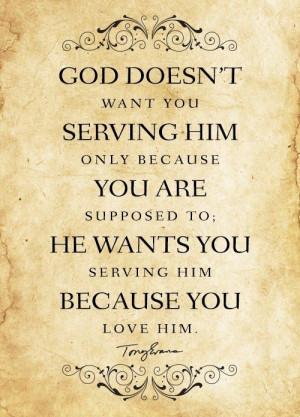 Serve God