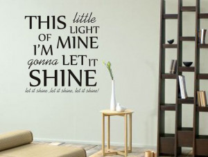 ... let it shine - Vinyl Decal Childrens Wall Art Sticker Quote via Etsy
