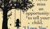 tell-your-child-i-love-you-quote-daughter-son-quotes-parents-mother ...