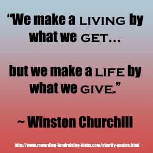 Charity Quotes Always Give...