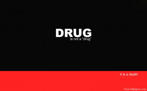 Anti Drugs Quote High Resolution Wallpaper, Free download Anti Drugs ...