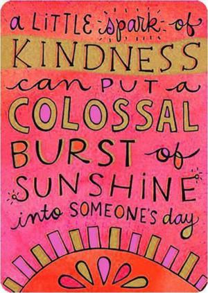 little spark of kindness…