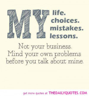 ... lessons-choices-mind-your-own-business-quote-pictures-quotes-pics.jpg