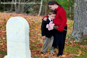 Painfull Sad Father Death Quotes And Sayings On Missing Dad with Image