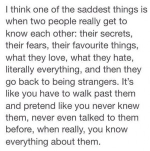 think one of the saddest things is when two people really get to ...