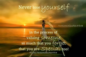 Never lose yourself.
