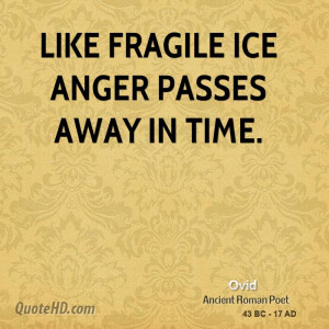 like fragile ice anger passes away in time picture quote 1