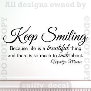KEEP-SMILING-LIFE-IS-BEAUTIFUL-MARILYN-MONROE-Quote-Vinyl-Wall-Decal ...