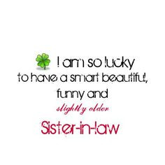 Quotes About Sister in Laws | birthday quotes sister in law image ...
