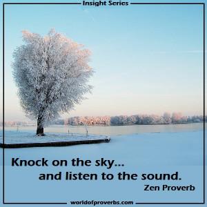 Zen Proverb [19625]