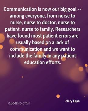 ... lack of communication and we want to include the family in any patient
