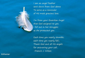 ... feather??? Is your guardian angel letting you know they are there