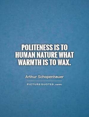 Politeness Quotes Arthur Schopenhauer