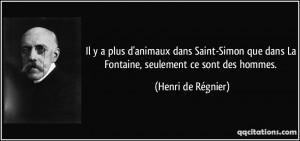 ... dans La Fontaine, seulement ce sont des hommes. - Henri de Régnier