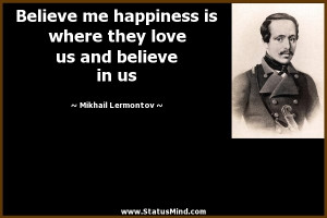 love us and believe in us Mikhail Lermontov Quotes StatusMind