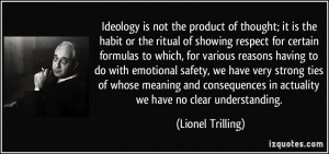More Lionel Trilling Quotes