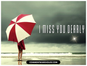 Image Quotes an… Miss You Graphi… miss you dearly