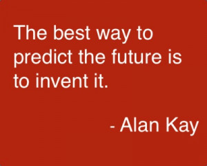 Famous Alan Kay Quote