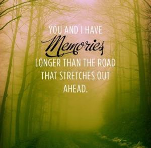 ... longer, love, memories, quotes, road of life, shade of love, sweet, u