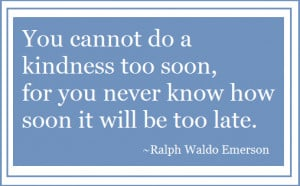 quotes about kindness do good things for others quotes kindness quotes