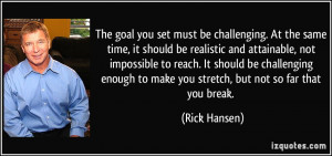 you set must be challenging. At the same time, it should be realistic ...