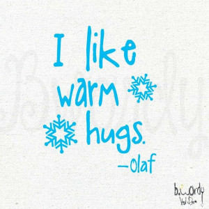 Frozen, I like warm hugs, quote by Olaf Vinyl Decal Wall by bwordy, $8 ...