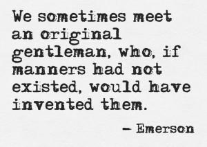 An original gentleman.
