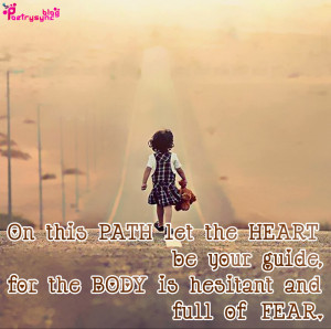 On this PATH let the HEART be your guide,