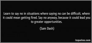 More Sam Dash Quotes