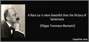 Race car is more beautiful than the Victory of Samotracia - Filippo ...