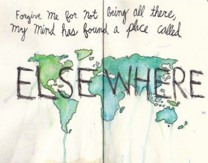 place called elsewhere travel picture quote