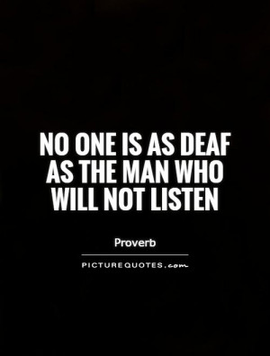 Listening Quotes Proverb Quotes