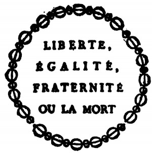 French Revolution Slogan Liberty Equality Fraternity