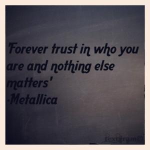 Metallica Quotes