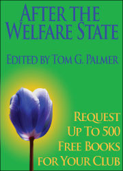 "Top 10 Quotes from ""After the Welfare State"""