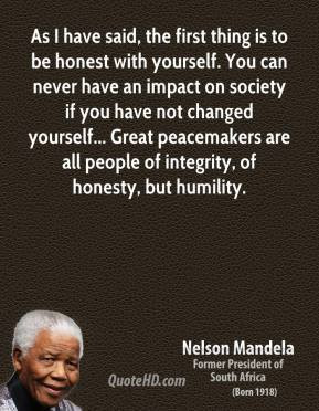 nelson-mandela-quote-as-i-have-said-the-first-thing-is-to-be-honest ...