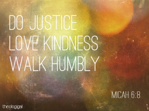 ... -verse-micah-6-do-justice-love-kindness-and-walk-humbly-with-your-god